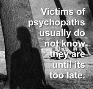 victims-of-psychopaths-usually-do-not-know-until-its-too-late