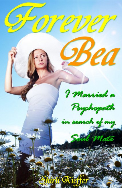 Forever-Bea-I-married-a-psychopath-in-search-of-my-soulmate