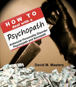how-to-deal-with-a-psychopath-sociopath-david-m-masters