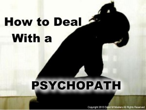 how-to-deal-with-a-psychopath-video